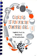 Cooking is Fun for the Camp Fire Girl