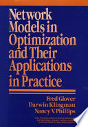 Network Models In Optimization And Their Applications In Practice book