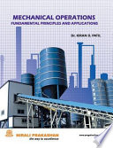 Mechanical Operations Fundamental Principles and Applications