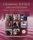 download ebook criminal justice organizations: administration and management pdf epub