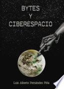 Bytes y Ciberespacio