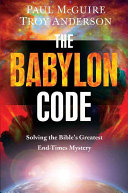 The Babylon Code : could only be cracked in the...