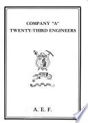 Company  A  Twenty Third Engineers  A E F