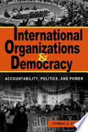 International Organizations and Democracy