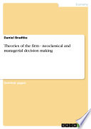Theories of the firm   neoclassical and managerial decision making