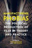 Manufacturing Phobias