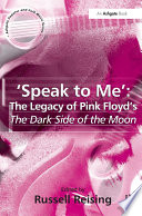 Speak to Me   The Legacy of Pink Floyd s The Dark Side of the Moon