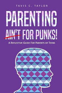 Parenting Ain't For Punks : enormous influence over their children's development. it...