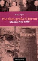 Gab es eine Alternative? / Vor dem Grossen Terror - Stalins Neo-NÖP