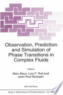 Observation Prediction And Simulation Of Phase Transitions In Complex Fluids book