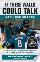 If These Walls Could Talk  San Jose Sharks