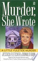 Murder  She Wrote  A Little Yuletide Murder