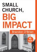 Small Church, Big Impact (Ebook Shorts)