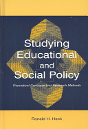 Studying educational and social policy : theoretical concepts and research methods /