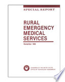 Rural Emergency Medical Services Special Report