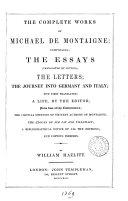 Book The complete works of Michael de Montaigne; tr. (ed.) by W. Hazlitt