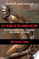 Six Years in the Hanoi Hilton
