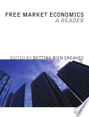 Free Market Economics  A Reader