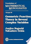Geometric Function Theory in Several Complex Variables