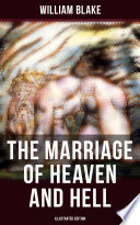 THE MARRIAGE OF HEAVEN AND HELL  Illustrated Edition