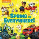 Spring Is Everywhere   Nickelodeon