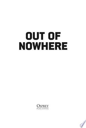 Out of Nowhere: A history of the military sniper, from the Sharpshooter to Afghanistan - ISBN:9781849088756