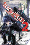 Black Bullet Vol 2 Light Novel  book