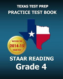 Texas Test Prep Practice Test Book Staar Reading Grade 4