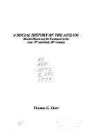 A Social History of the Asylum