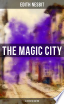 THE MAGIC CITY  Illustrated Edition