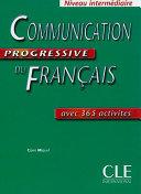 Communication progressive du Français. Per le Scuole superiori