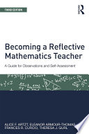 Becoming a Reflective Mathematics Teacher