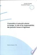 Criminalité et insécurité urbaine en europe: le rôle et les responsabilités des pouvoirs locaux et régionaux : Erfurt (Allemagne), 26-28 février 1997