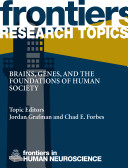 Brains, Genes, and the Foundations of Human Society