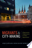Migrants and City Making