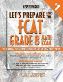 Let s Prepare for the Fcat Grade 8 Math Exam