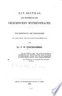 Ein Beitrag zum Wörterbuch der griechischen Mythensprache ...