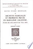 Archives familiales et propriéte privée en Babylonie ancienne