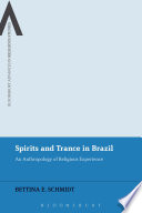 Spirits and Trance in Brazil