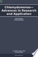 Chlamydomonas   Advances in Research and Application  2013 Edition