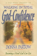 Walking in Total God Confidence