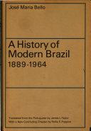 A History of Modern Brazil, 1889-1964