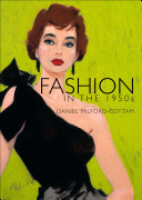 Fashion In The 1950s : a foreword to the youth-obsessed...