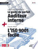 Le Guide du parfait auditeur interne + L'ISO 9001 facile RECUEIL COLLECTION 1+1