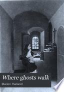 Where Ghosts Walk Book PDF