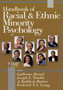 Handbook of Racial and Ethnic Minority Psychology