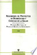 Resúmenes de proyectos de Biomedicina y Ciencias de la Salud, 1989