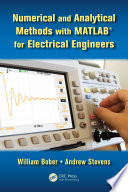 Numerical and Analytical Methods with MATLAB for Electrical Engineers