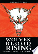 Wolves' Blood Rising