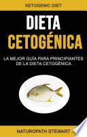 Dieta Cetog Nica La Mejor Gu A Para Principiantes De La Dieta Cetog Nica